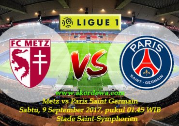 Prediksi Skor Ligue 1 Metz vs Paris Saint Germain 9 September 2017